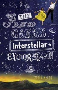 The Prom Goer's Interstellar Excursion by Chris Mccoy