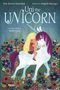 Uni The Unicorn de Amy Krouse Rosenthal