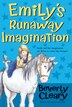 Emily's Runaway Imagination by Beverly Cleary