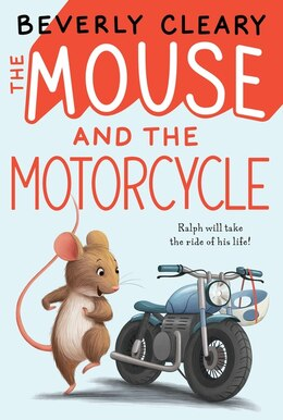 Book The Mouse and the Motorcycle by Beverly Cleary