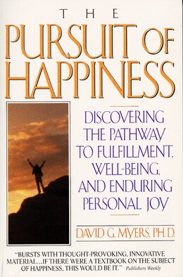 Book Pursuit Of Happiness by David G., PhD Myers