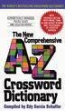 New Comprehensive A-z Crossword Dictionary by Edy Schaffer