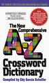 New Comprehensive A-z Crossword Dictionary by Edy G. Schaffer