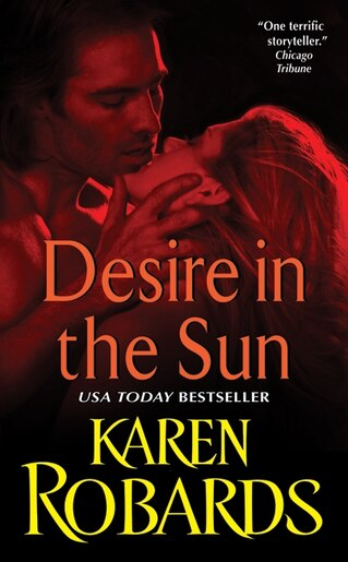 Desire in the Sun by Karen Robards