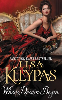 Book Where Dreams Begin by Lisa Kleypas