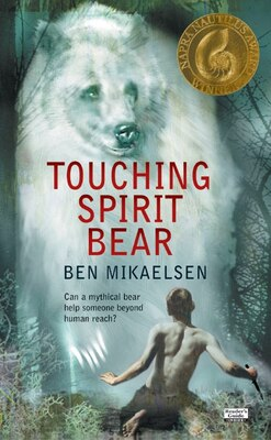 Book Touching Spirit Bear: by Ben Mikaelsen