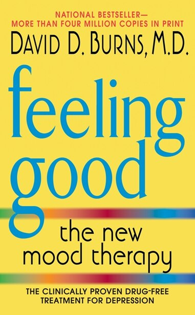Feeling Good: The New Mood Therapy de David D Burns