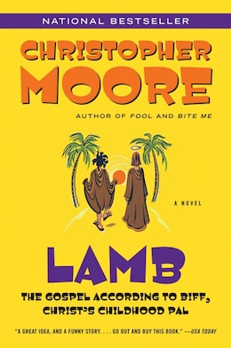 Book Lamb: The Gospel According to Biff, Christ's Childhood Pal by Christopher Moore