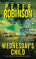 Wednesday's Child by Peter Robinson