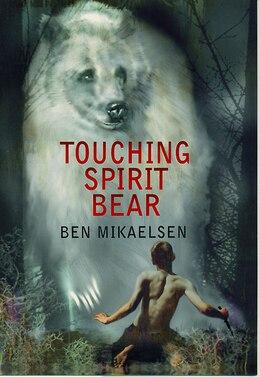 Book Touching Spirit Bear by Ben Mikaelsen