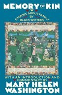 Book Memory Of Kin: Stories About Family By Black Writers by Mary Helen Washington