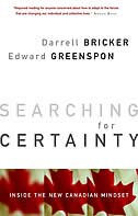 Book Searching for Certainty: Inside the New Canadian Mindset by Darrell Bricker
