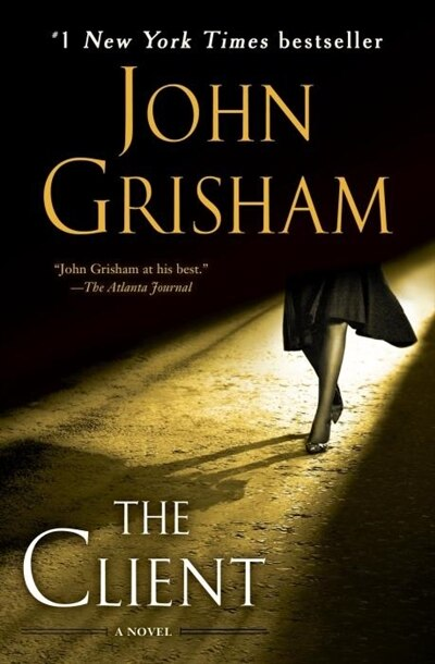 The Client: A Novel de John Grisham