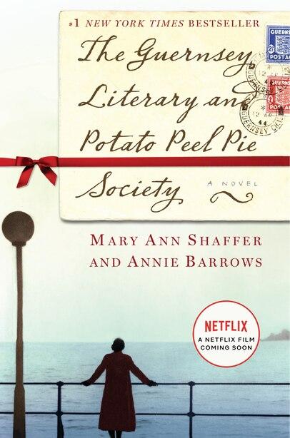 The Guernsey Literary And Potato Peel Pie Society: A Novel de Mary Ann Shaffer