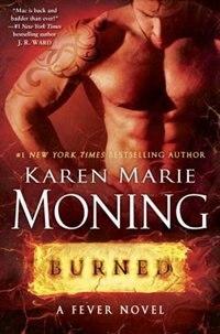 Book Burned: A Fever Novel by Karen Marie Moning
