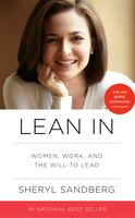 Book Lean In: Women, Work, And The Will To Lead by Sheryl Sandberg