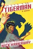 Tigerman: A Novel