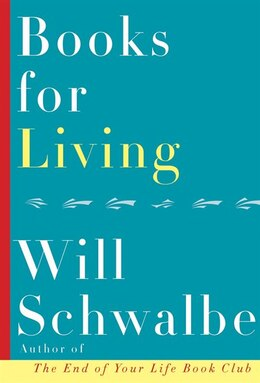 Book Books For Living by Will Schwalbe