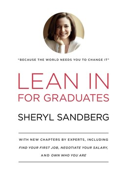 Book Lean In For Graduates: With New Chapters By Experts, Including Find Your First Job, Negotiate Your… by Sheryl Sandberg