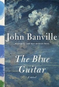 The Blue Guitar: A Novel
