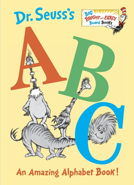 Dr. Seuss's Abc: An Amazing Alphabet Book! by Dr. Seuss