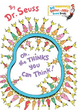 Book Oh, The Thinks You Can Think! by Seuss