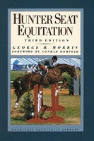 Book Hunter Seat Equitation by George H. Morris