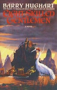 Eight Skilled Gentlemen