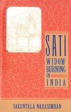 Sati - Widow Burning In India