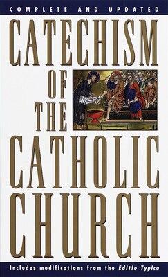 Book Catechism of the Catholic Church by U.S. Catholic Church