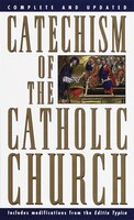 Book Catechism of the Catholic Church: Complete And Updated by U.S. Catholic Church