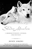 Book Shadow Mountain: A Memoir of Wolves, a Woman, and the Wild by Renee Askins