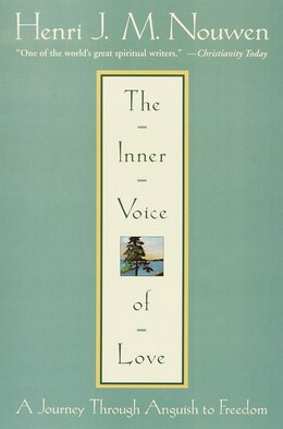 Book The Inner Voice Of Love: A Journey Through Anguish To Freedom by Henri J.M. Nouwen