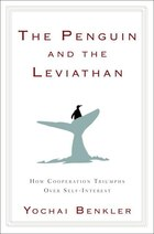 The Penguin And The Leviathan: How Cooperation Triumphs Over Self-interest