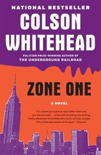 Book Zone One: A Novel by Colson Whitehead