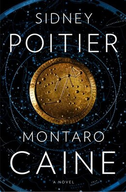 Book Montaro Caine: A Novel by Sidney Poitier