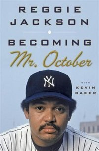 Book Becoming Mr. October by Reggie Jackson