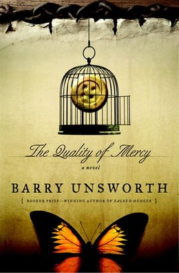 Book The Quality Of Mercy: A Novel by Barry Unsworth