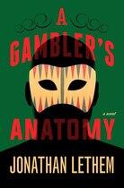 Book A Gambler's Anatomy: A Novel by Jonathan Lethem