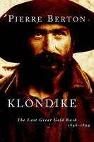 Klondike: The Last Great Gold Rush, 1896-1899