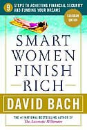 Book Smart Women Finish Rich, Canadian Edition: 9 Steps to Creating a Rich Future (Canadian Edition) by David Bach