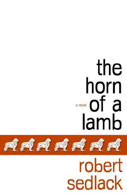 Book The Horn Of A Lamb by Robert Sedlack