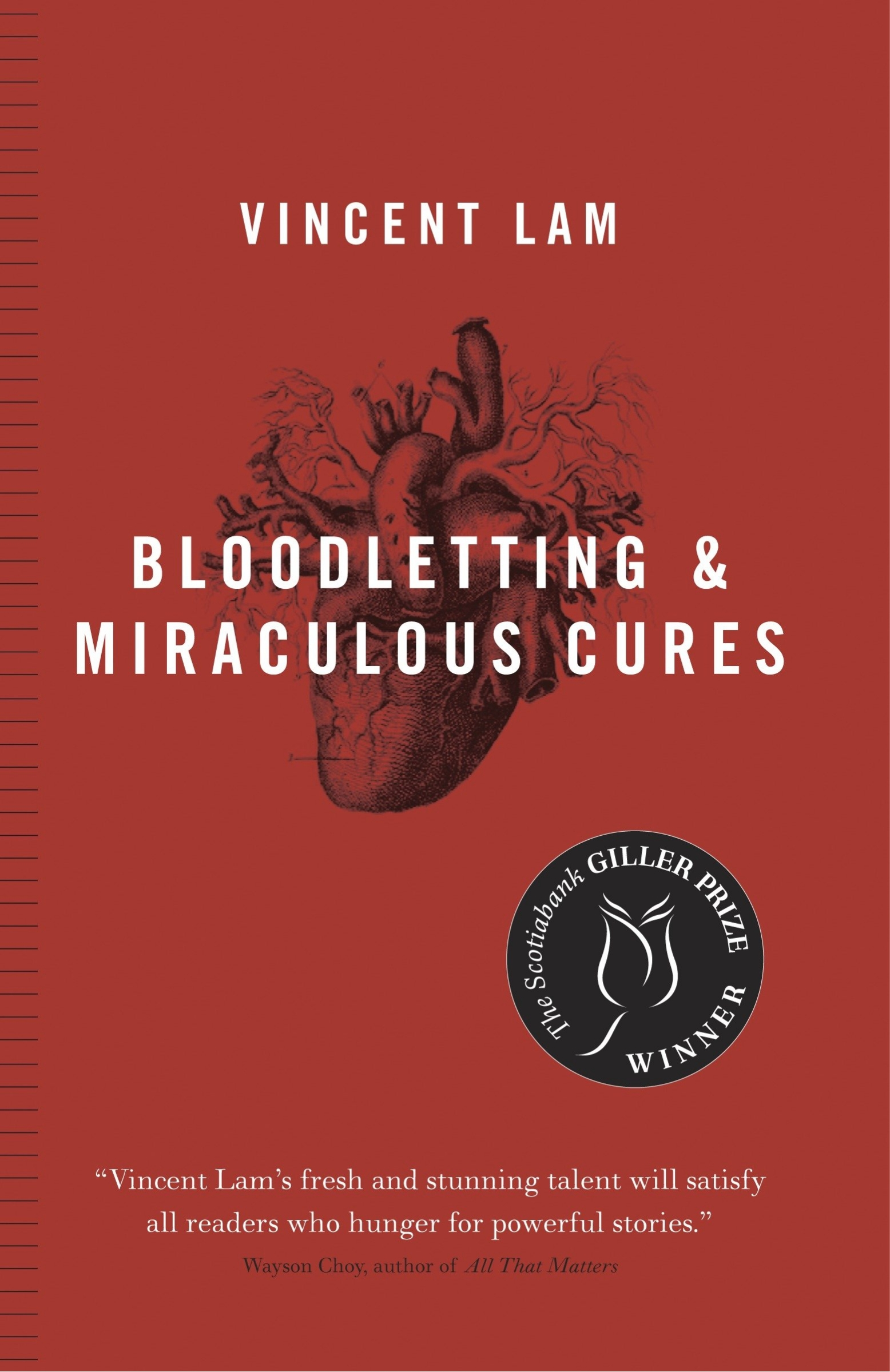 Book Bloodletting & Miraculous Cures: Stories by Vincent Lam
