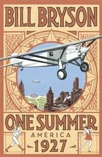 Book One Summer: America, 1927 by Bill Bryson