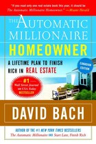 The Automatic Millionaire Homeowner, Canadian Edition: A Powerful Plan To Finish Rich In Real Estate