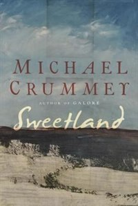 Book Sweetland by Michael Crummey