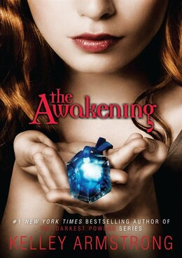 Book The Awakening by Kelley Armstrong