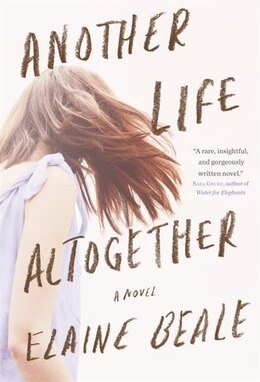 Book Another Life Altogether by Elaine Beale