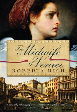 Book The Midwife Of Venice by Roberta Rich