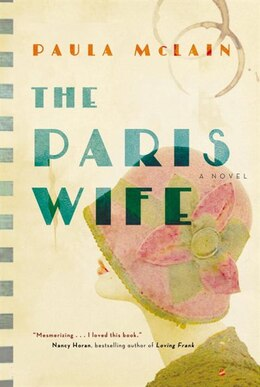 Book The Paris Wife by Paula Mclain